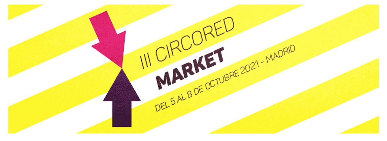 CircoRed Market - Octubre Madrid